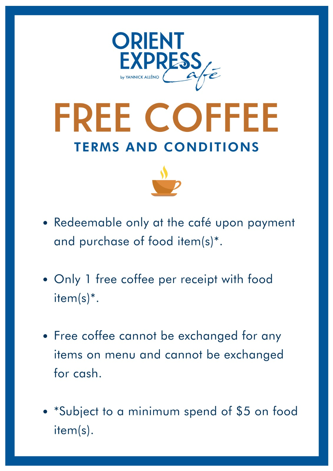 Free coffee with purchase at Orient Express Café by Yannick Alléno T&Cs